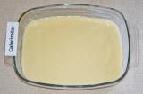 Шаг 6. Форму для выпечки смазать маслом. Тесто вылить в форму.